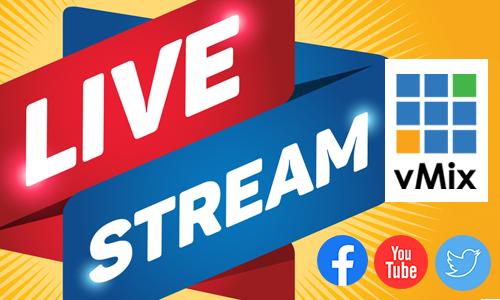 vMix - Livestream chuyên nghiệp từ A đến Z